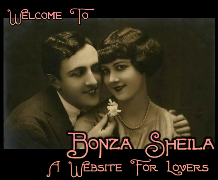 Bonza Sheila has antique French romantic postcards, A Large Collection of Romantic Love Art, Gods and Goddesses of Love and Sexuality, Quotations about love, our unique selection of classic Love poems, and Many more things to interest, amuse and delight people in love! - - - - - Pour nos amis fran�ais: Bonza Sheila a antiquit�s fran�aises cartes postales romantique, une grande collection de Romantic Love Art, Dieux et D�esses de l'Amour et sexualit�, Citations sur l'amour, notre s�lection unique de po�mes d'amour classique, et beaucoup plus de choses � l'int�r�t, divertir et les gens plaisir dans l'amour!